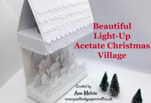 Acetate Christmas Village Tutorial