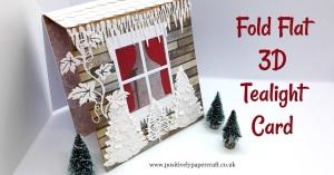 fold flat card, 3D tealight card, Christmas crafts